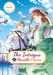 The Intrigue of Marielle Clarac