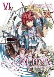 Altina the Sword Princess: Volume 6