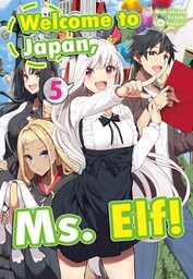 Welcome to Japan, Ms. Elf! Volume 5