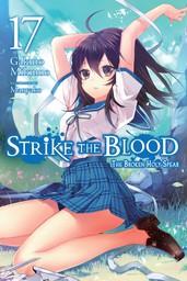 Strike the Blood, Vol. 17