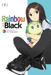 Rainbow and Black Vol. 2
