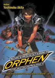 Sorcerous Stabber Orphen: The Wayward Journey Volume 10