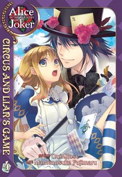Alice in the Country of Joker: Circus and Liar's Game Vol. 4