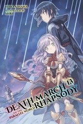 Death March to the Parallel World Rhapsody, Vol. 13