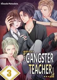 Gangster Teacher 3