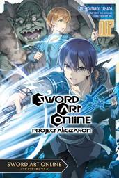 Sword Art Online: Project Alicization, Vol. 2