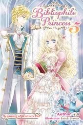 Bibliophile Princess: Volume 5