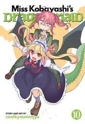 Miss Kobayashi's Dragon Maid Vol. 10