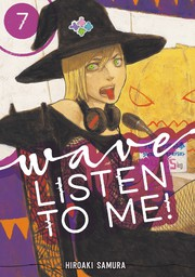 Wave, Listen to Me! 7