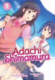 Adachi and Shimamura Vol. 5