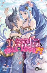 Why Shouldn't a Detestable Demon Lord Fall in Love?! Vol. 4