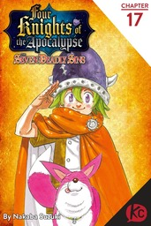 The Seven Deadly Sins Four Knights of the Apocalypse Chapter 17