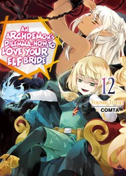 An Archdemon's Dilemma: How to Love Your Elf Bride: Volume 12