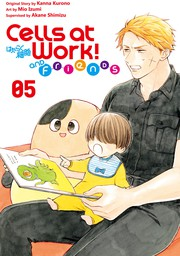 Cells at Work and Friends 5