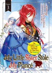 My Little Sister Stole My Fiance: The Strongest Dragon Favors Me And Plans To Take Over The Kingdom? Chapter 3