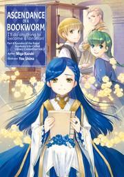 Ascendance of a Bookworm: Part 4 Volume 3